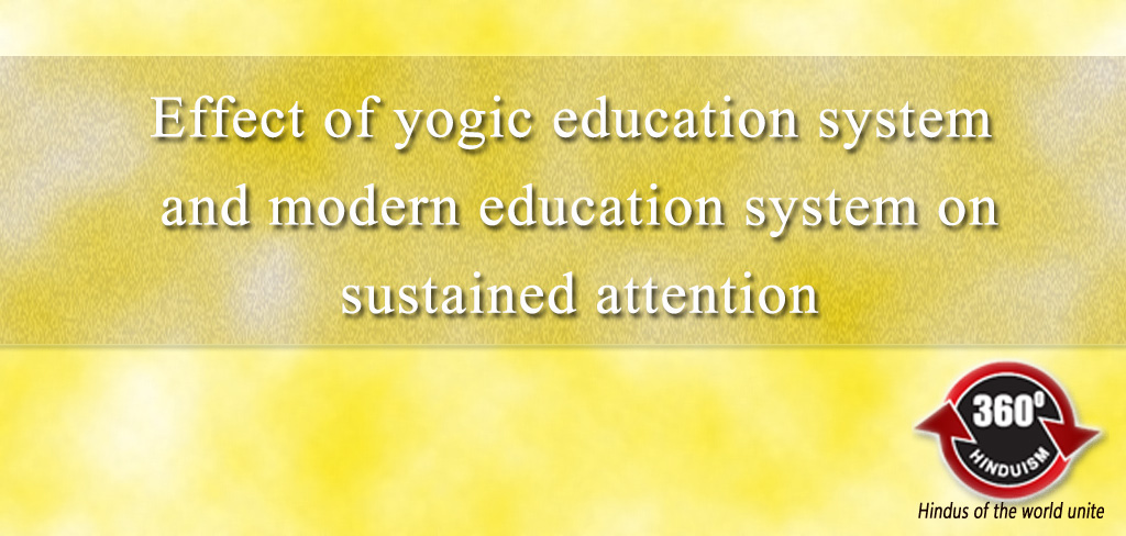 Effect of yogic education system and modern education system on