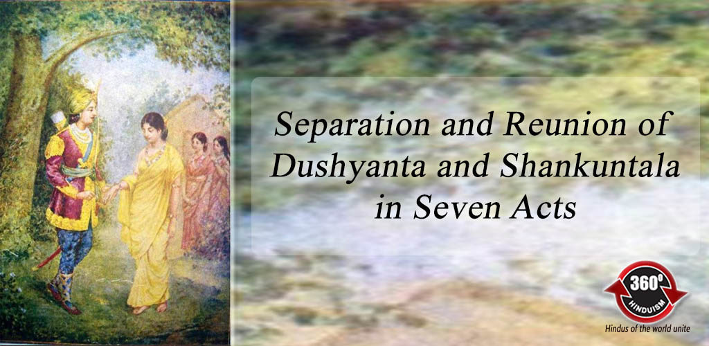 separation-and-reunion-of-dushyanta-and-shankuntala-in-seven-acts